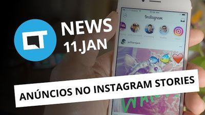 Anúncios chegam ao Instagram Stories; Uber integra app a calendário e + [CTNews]