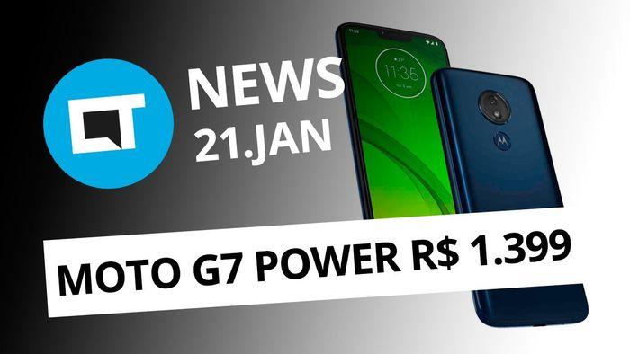 Preço do Moto G7 Power no Brasil; Visual da família Galaxy S10 e + [CT News]