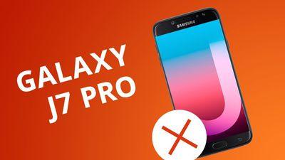 5 motivos para NÃO comprar o Galaxy J7 Pro
