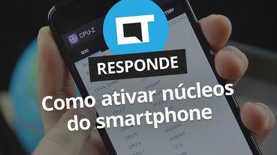 Como ativar núcleos parados do smartphone? [CT Responde]