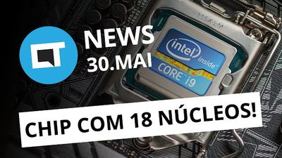 Chips Intel com 18 núcleos; Messenger Lite no Brasil; Essential Phone [CT News]