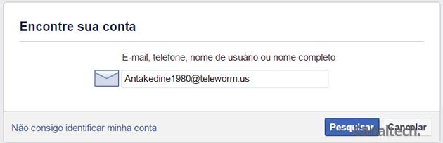 Busque pelo endereço de e-mail que você costuma acessar sua conta do Facebook