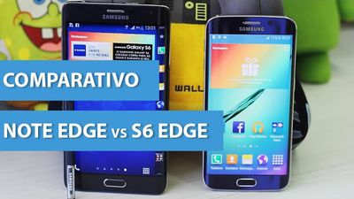 Comparativo: Galaxy Note Edge vs Galaxy S6 Edge