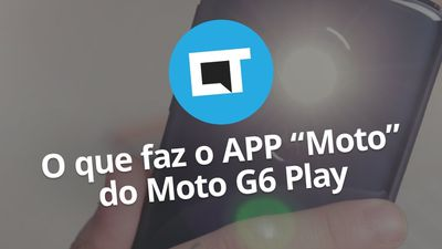 "O que faz o app ""Moto"" do Moto G6 Play?"