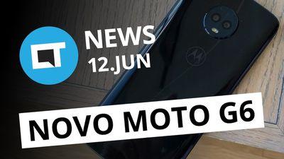 Uber Lite para Android; Nova versão do Moto G6 no Brasil e + [CT News]