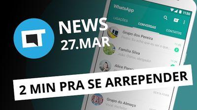 Apague mensagens enviadas no WhatsApp, Asus Zenfone 3 Zoom no BR e + [CT News]