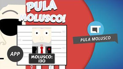 Pula Molusco, o game do Lula e da PF [Dica de App]