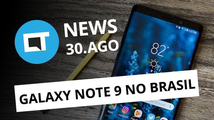 Galaxy Note 9 no Brasil  Lançamentos da IFA 2018 e +  CT News  10a778775ec99