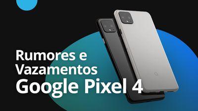 Google Pixel 4: Duas câmeras, pela primeira vez [CT News]