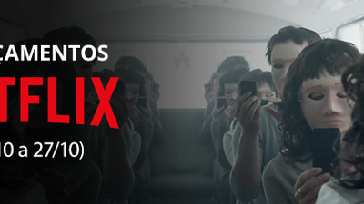 Netflix: confira os lançamentos da semana (21/10 a 27/10)