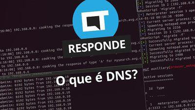 O que é DNS? [CT Responde]
