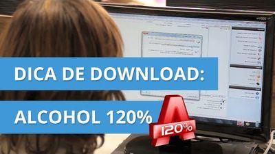 ALCOHOL 120% [Dica de Download]