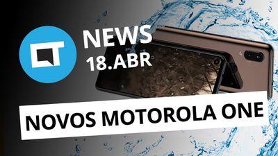 Galaxy Fold deu ruim; Motorola deve lançar 4 novos celulares e + [CT News]