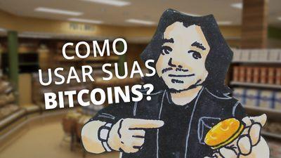 Como gastar seus bitcoins?