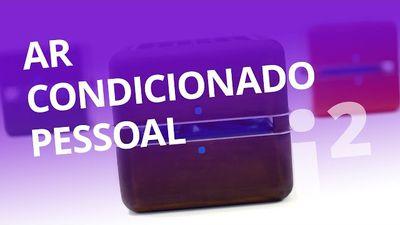 Ar-condicionado pessoal e portátil [Inovação ²]