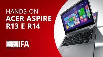 Acer Aspire R13 e Aspire R14: os novos híbridos da taiwanesa [Hands-on | IFA 201