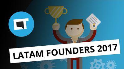 """Oscar"" do empreendedorismo: Latam Founders Awards 2017"