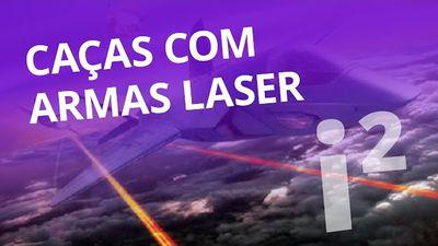 Caças de guerra com armas a laser [Inovação ²]