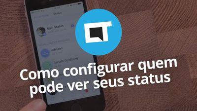 WhatsApp: como configurar quem pode ver seus Status