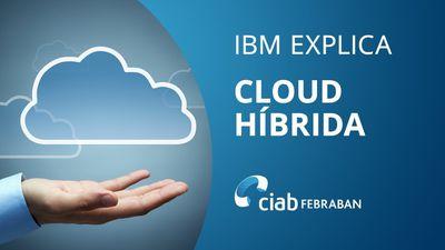 O que é cloud híbrida e por que sua empresa precisa dela