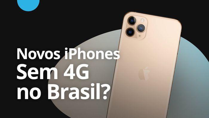 Novos iPhones 11 vs 4G do Brasil [CT News]