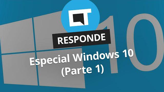 3f8b9c3f8033e Especial Windows 10 (Parte 1)  CT Responde  - Vídeos - Canaltech