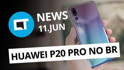 Samsung Galaxy J6 e J4 no Brasil; Huawei P20 Pro no Brasil e + [CT News]