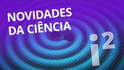 Novidades da Ciência [Inovação ²]