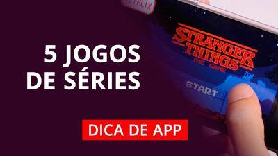 Westworld, Stranger Things e mais jogos de séries famosas #DicaDeApp