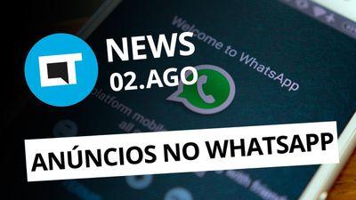 Smartphone com tela holográfica; Propagandas nos Status do WhatsApp e+ [CT News]