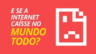 É possível derrubar a internet no mundo todo?