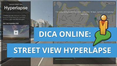 Conheça o Google Street View Hyperlapse