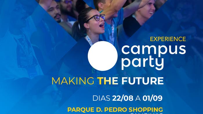Campinas recebe a Campus Party Experience no Parque D. Pedro Shopping