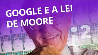 Google quer deixar Lei de Moore para trás [Inovação ²]