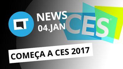 Novidades CES 2017; sites pornográficos vetados no Brasil e + [CTNews]