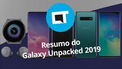 Samsung Unpacked 2019: resumo do evento da linha Galaxy