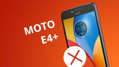 5 motivos para NÃO comprar o Moto E4 Plus