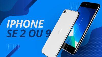 "iPhone SE 2 ou iPhone 9: o ""acessível da Apple"" é real ou fake?"