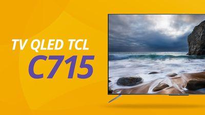 TCL QLED TV C715, uma NOVA Android TV com comando de voz Hands Free