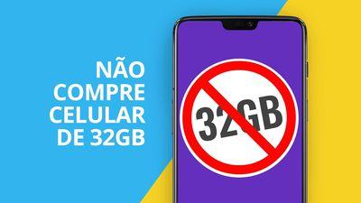 NÃO compre CELULAR de 32 GB