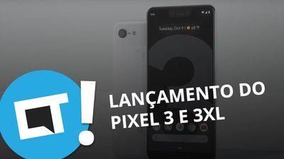 Pixel 3 e Pixel 3 XL: tudo sobre os lançamentos do Google