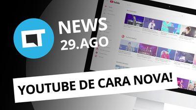 YouTube renova visual; Moto X4 ganha possível data de lançamento e+ [CT News]