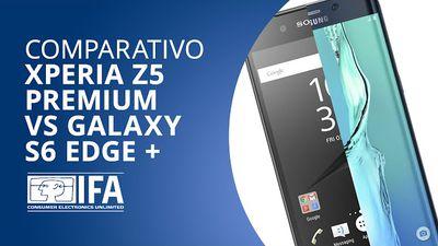 Xperia Z5 Premium VS Galaxy S6 Edge Plus [Comparativo   IFA 2015]