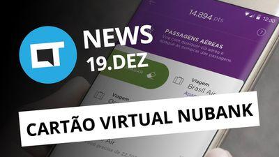 Nubank lança cartão virtual; Samsung anuncia Galaxy A8 (2018) e + [CT News]