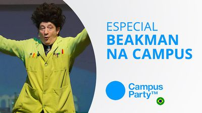 Beakman na Campus [Especial | Campus Party 2015]