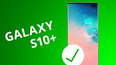 5 motivos para COMPRAR o Galaxy S10+