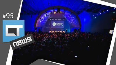 Balanço do evento [Campus Party 2015 | CT News #95]