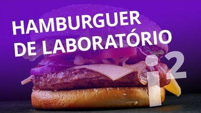 Hamburguer feito em laboratório [Inovação ²]