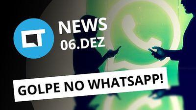 Golpe no WhatsApp, boatos sobre Galaxy S8 e LG G6, trends do Twitter e + [Canaltech News]