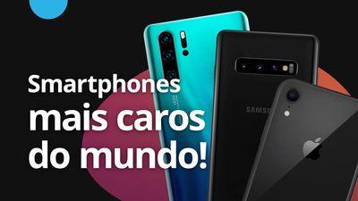 Os smartphones mais caros do mundo (primeiro semestre de 2019) [CT News]